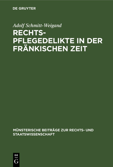 Rechtspflegedelikte in der fränkischen Zeit - Blick ins Buch