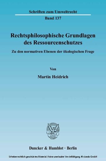 Rechtsphilosophische Grundlagen des Ressourcenschutzes. - Blick ins Buch