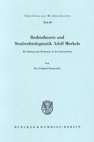 Rechtstheorie und Strafrechtsdogmatik Adolf Merkels. - Blick ins Buch
