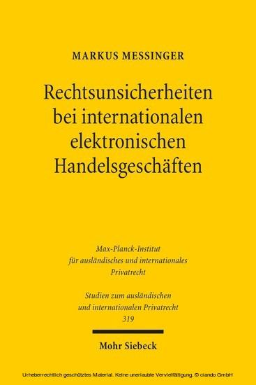 Rechtsunsicherheiten bei internationalen elektronischen Handelsgeschäften - Blick ins Buch