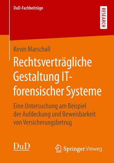 Rechtsverträgliche Gestaltung IT-forensischer Systeme - Blick ins Buch