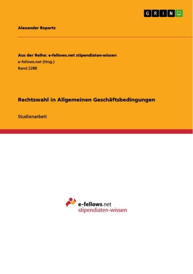 Rechtswahl in Allgemeinen Geschäftsbedingungen - Blick ins Buch
