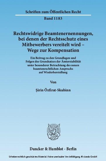 Rechtswidrige Beamtenernennungen, bei denen der Rechtsschutz eines Mitbewerbers vereitelt wird - Wege zur Kompensation. - Blick ins Buch