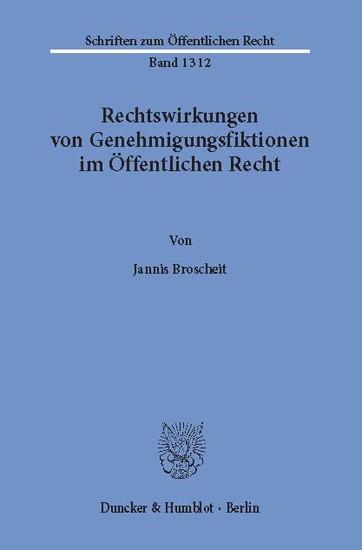 Rechtswirkungen von Genehmigungsfiktionen im Öffentlichen Recht. - Blick ins Buch