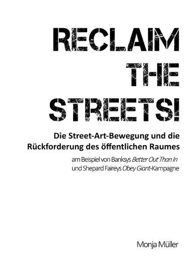 Reclaim the Streets! - Die Street-Art-Bewegung und die Rückforderung des öffentlichen Raumes - Blick ins Buch
