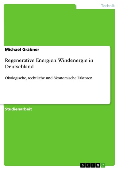 Regenerative Energien. Windenergie in Deutschland - Blick ins Buch