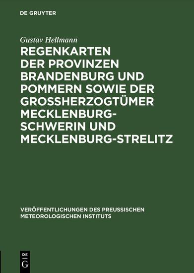 Regenkarten der Provinzen Brandenburg und Pommern sowie der Grossherzogtümer Mecklenburg-Schwerin und Mecklenburg-Strelitz - Blick ins Buch