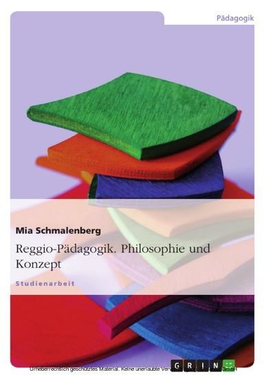 Reggio-Pädagogik. Philosophie und Konzept - Blick ins Buch