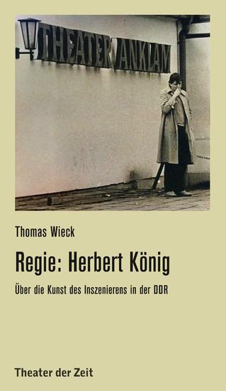 Regie: Herbert König - Blick ins Buch