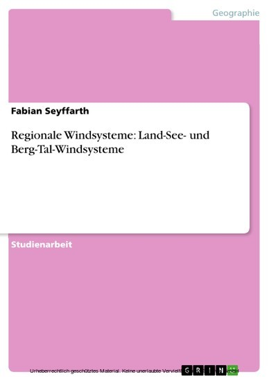 Regionale Windsysteme: Land-See- und Berg-Tal-Windsysteme - Blick ins Buch