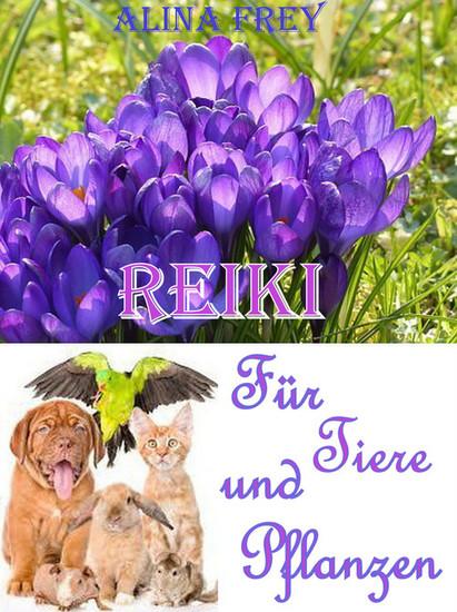Reiki für Tiere und Pflanzen - Blick ins Buch