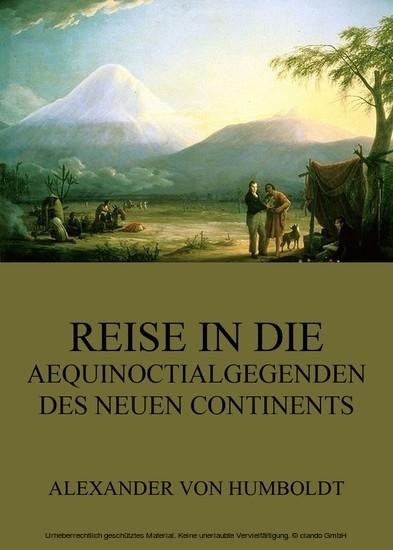 Reise in die Aequinoctialgegenden des neuen Continents - Blick ins Buch