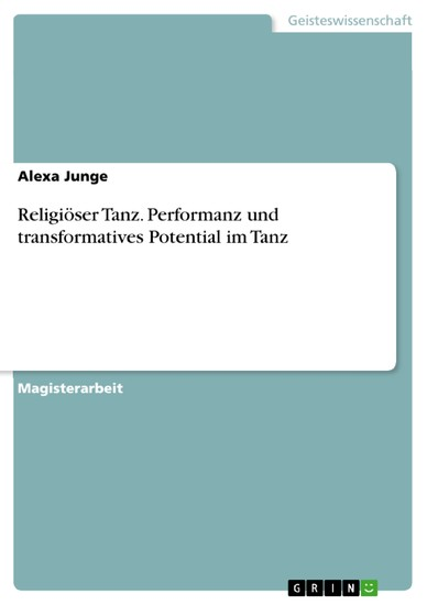 Religiöser Tanz. Performanz und transformatives Potential im Tanz - Blick ins Buch