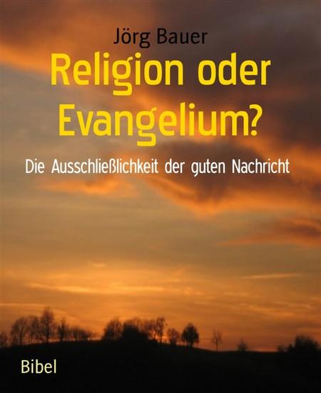 Religion oder Evangelium? - Blick ins Buch