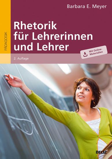 Rhetorik für Lehrerinnen und Lehrer - Blick ins Buch