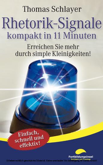 Rhetorik-Signale - kompakt in 11 Minuten - Blick ins Buch