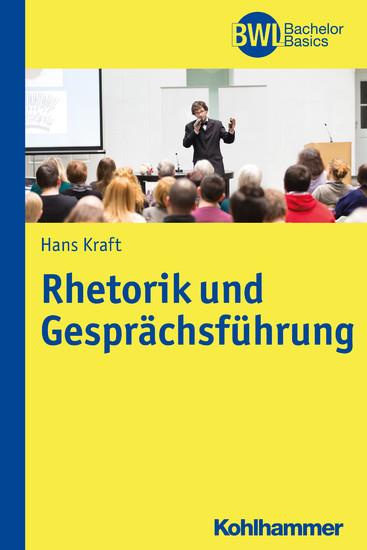 Rhetorik und Gesprächsführung - Blick ins Buch