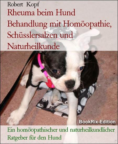 Rheuma beim Hund Behandlung mit Homöopathie, Schüsslersalzen und Naturheilkunde - Blick ins Buch
