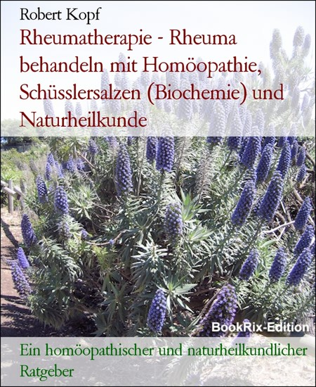 Rheumatherapie - Rheuma behandeln mit Homöopathie, Schüsslersalzen (Biochemie) und Naturheilkunde - Blick ins Buch