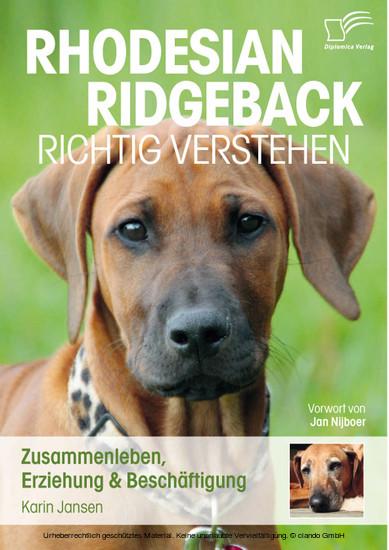 Rhodesian Ridgeback richtig verstehen: Zusammenleben, Erziehung & Beschäftigung - Blick ins Buch
