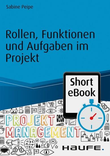 Rollen, Funktionen und Aufgaben im Projekt - Blick ins Buch