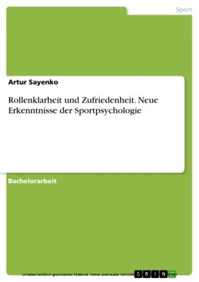 Rollenklarheit und Zufriedenheit. Neue Erkenntnisse der Sportpsychologie - Blick ins Buch