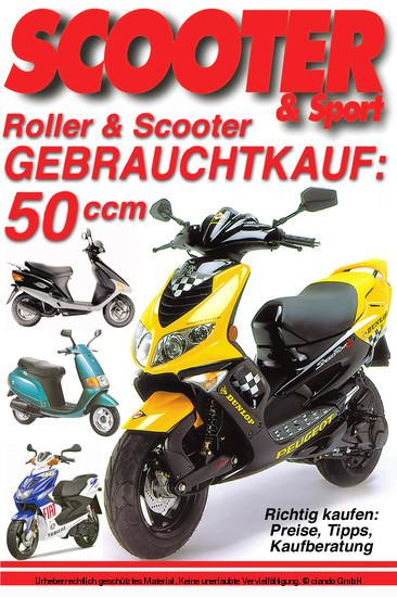 Roller & Scooter Gebrauchtkauf: 50 ccm - Blick ins Buch