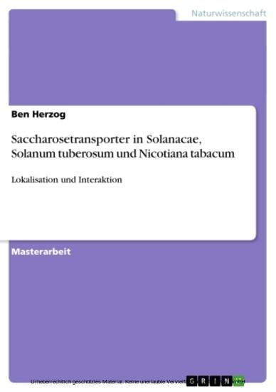 Saccharosetransporter in Solanacae, Solanum tuberosum und Nicotiana tabacum - Blick ins Buch
