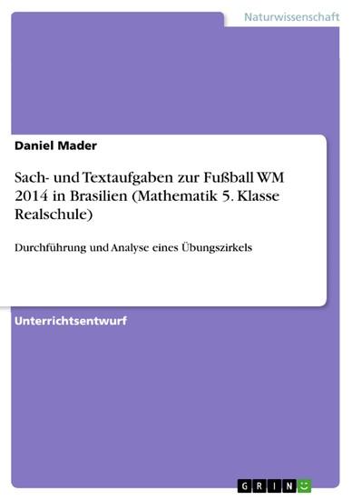 Sach- und Textaufgaben zur Fußball WM 2014 in Brasilien (Mathematik 5. Klasse Realschule) - Blick ins Buch
