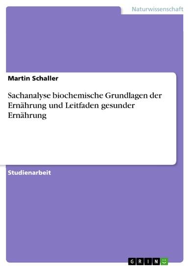 Sachanalyse biochemische Grundlagen der Ernährung und Leitfaden gesunder Ernährung - Blick ins Buch