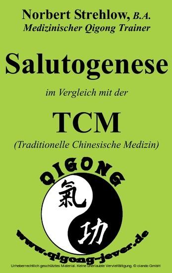 Salutogenese im Vergleich mit der TCM (Traditionelle Chinesische Medizin) - Blick ins Buch