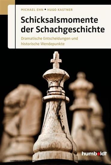 Schicksalsmomente der Schachgeschichte - Blick ins Buch