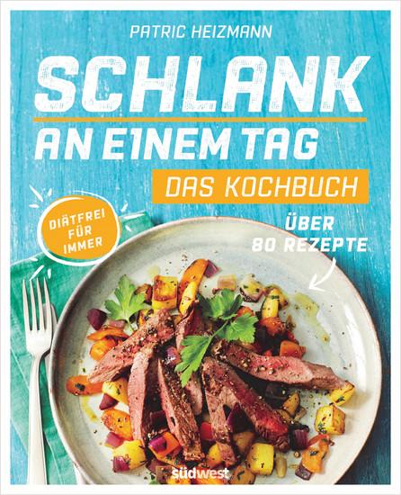 Schlank an einem Tag - Das Kochbuch - Blick ins Buch