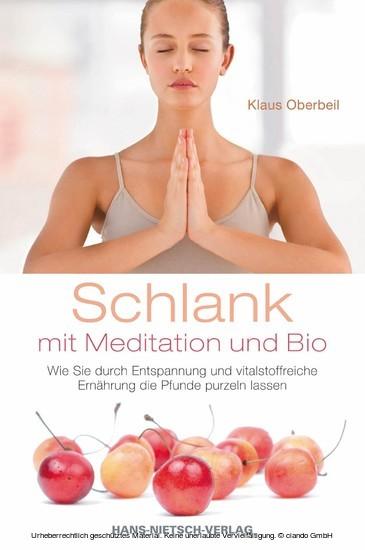 Schlank mit Meditation und Bio - Blick ins Buch