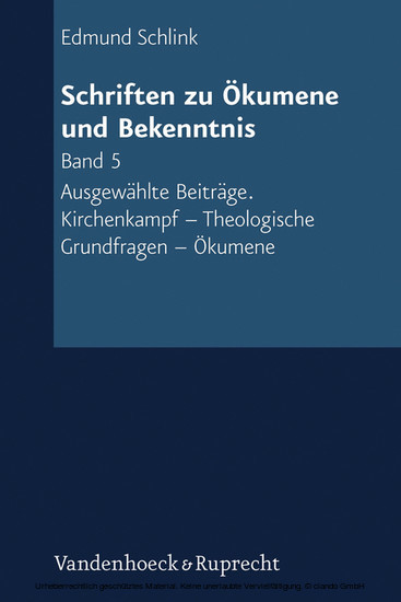 Schriften zu Ökumene und Bekenntnis. Band 5 - Blick ins Buch