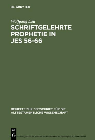 Schriftgelehrte Prophetie in Jes 56-66 - Blick ins Buch