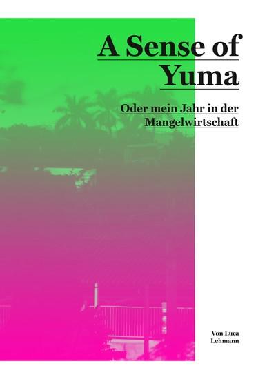 A Sense of Yuma - Blick ins Buch