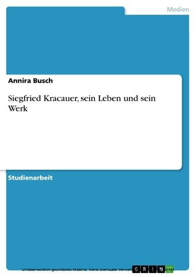 Siegfried Kracauer, sein Leben und sein Werk - Blick ins Buch