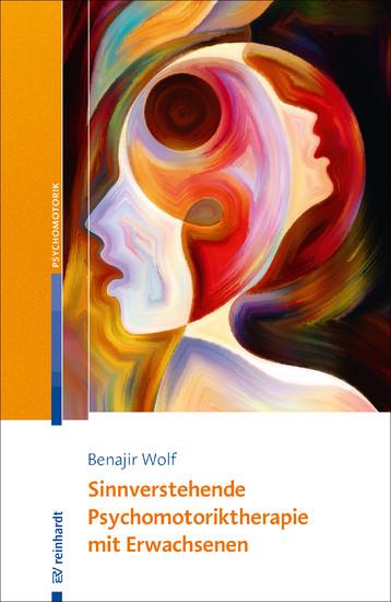 Sinnverstehende Psychomotoriktherapie mit Erwachsenen - Blick ins Buch