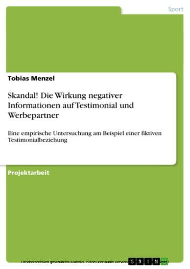 Skandal! Die Wirkung negativer Informationen auf Testimonial und Werbepartner - Blick ins Buch