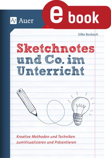 Sketchnotes und Co. im Unterricht - Blick ins Buch
