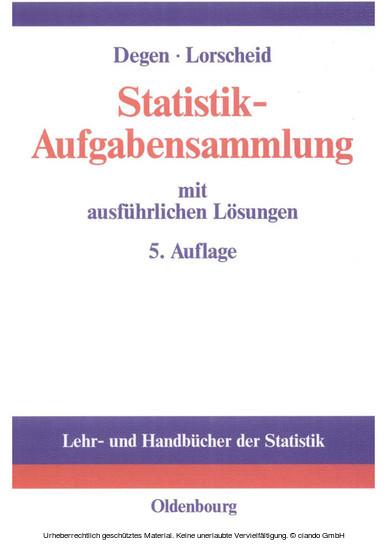 Statistik-Aufgabensammlung mit ausführlichen Lösungen - Blick ins Buch