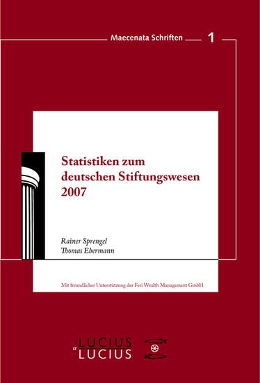 Statistiken zum Deutschen Stiftungswesen 2007 - Blick ins Buch