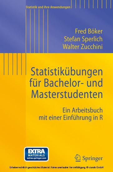 Statistikübungen für Bachelor- und Masterstudenten - Blick ins Buch