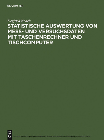 Statistische Auswertung von Mess- und Versuchsdaten mit Taschenrechner und Tischcomputer - Blick ins Buch
