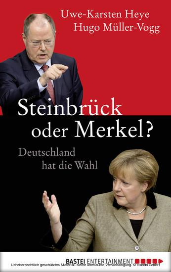 Steinbrück oder Merkel? - Blick ins Buch