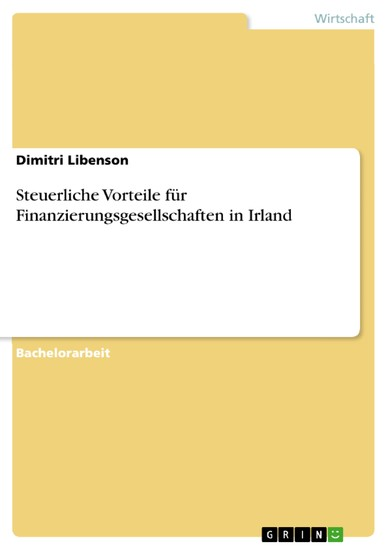 Steuerliche Vorteile für Finanzierungsgesellschaften in Irland - Blick ins Buch