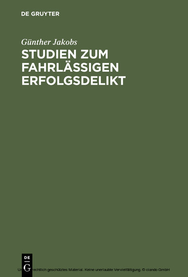 Studien zum fahrlässigen Erfolgsdelikt - Blick ins Buch