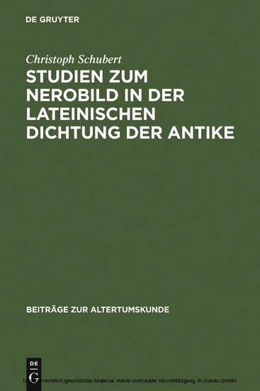 Studien zum Nerobild in der lateinischen Dichtung der Antike - Blick ins Buch