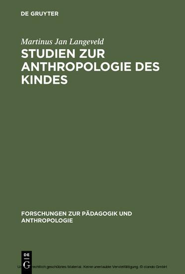 Studien zur Anthropologie des Kindes - Blick ins Buch